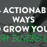 35 Actionable Ways to Grow Your Cash Buyers List