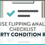 House flipping analysis checklist to review the property overall condition.