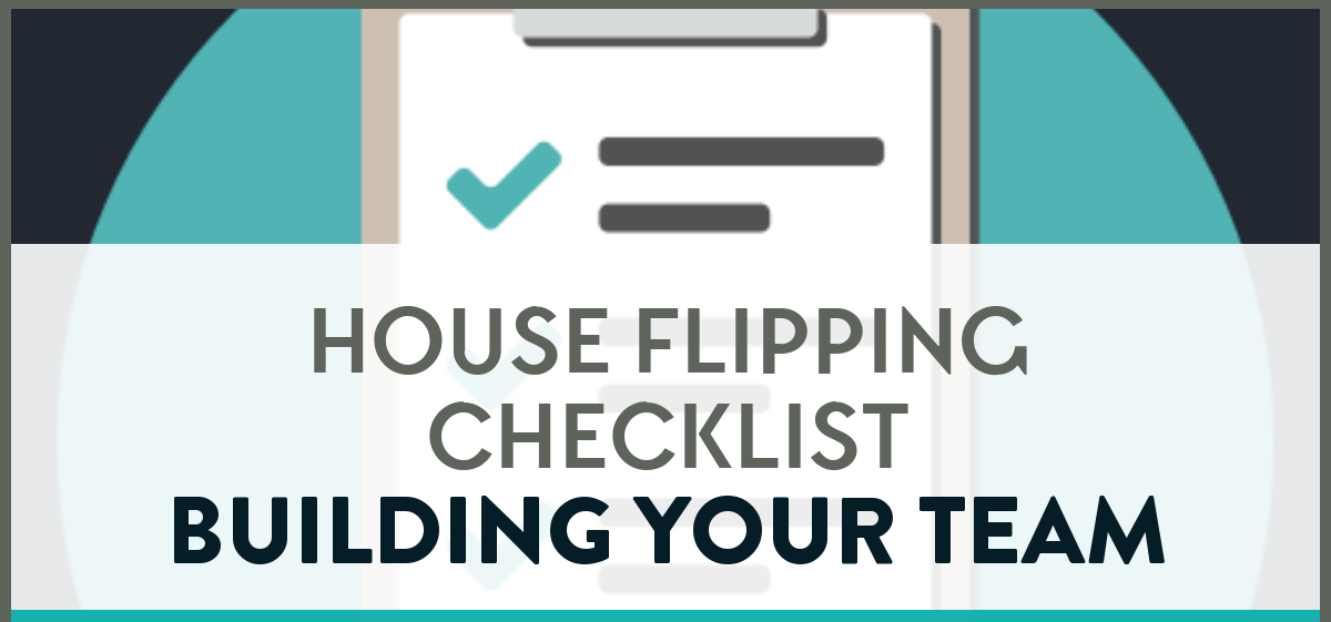 House Flipping Checklist Building Team